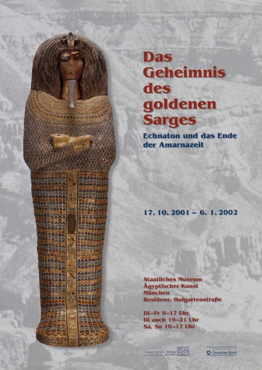 Plakat der Ausstellung Das Geheimnis des goldenen Sarges