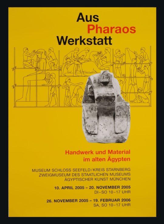 Plakat der Ausstellung Aus Pharaos Werkstatt