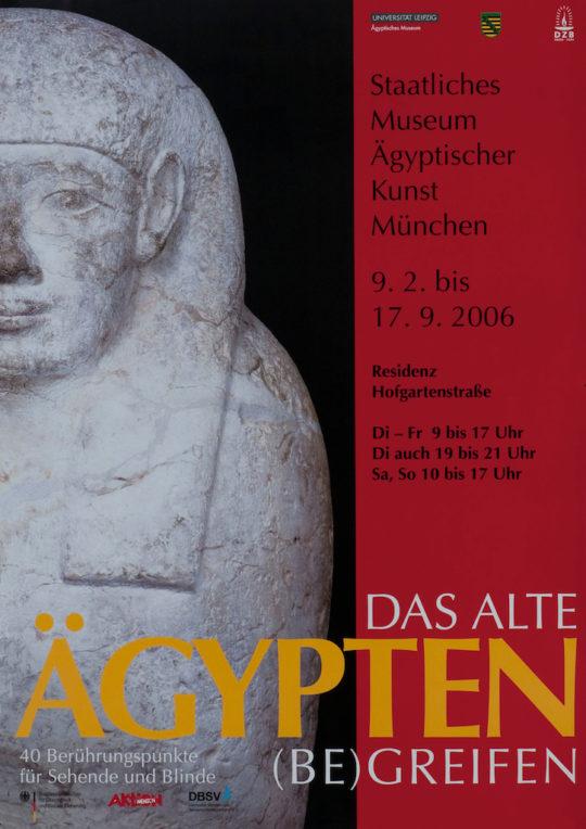 Plakat der Ausstellung Das Alte Ägypten (be)greifen