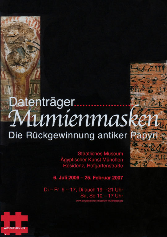 Plakat der Ausstellung Wissensspeicher. Datenträger Mumienmasken.