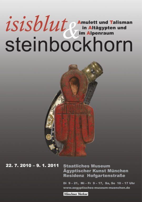 Plakat der Ausstellung Isisblut & Steinbockhorn