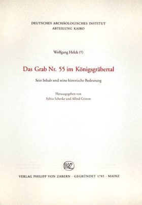 Publikation Das Grab Nr. 55 im Königsgräbertal